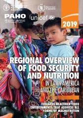 2019 regional overview of food security and nutrition in Latin America and the Caribbean - Food and Agriculture Organization