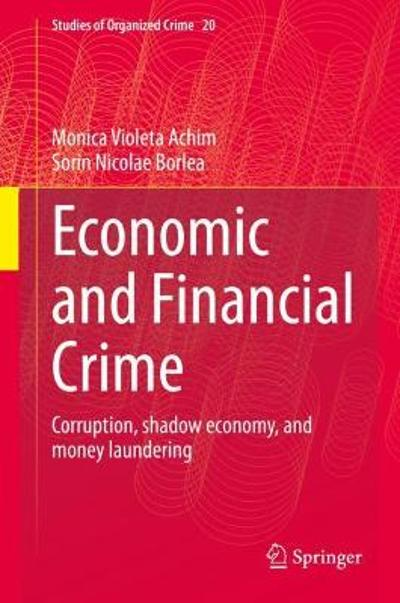Economic and Financial Crime - Monica Violeta Achim