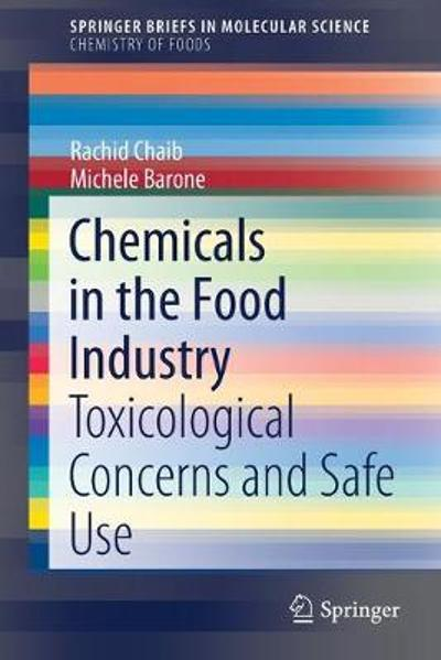 Chemicals in the Food Industry - Rachid Chaib