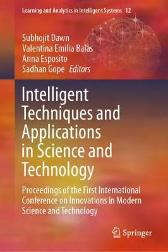 Intelligent Techniques and Applications in Science and Technology - Subhojit Dawn Valentina Emilia Balas Anna Esposito Sadhan Gope