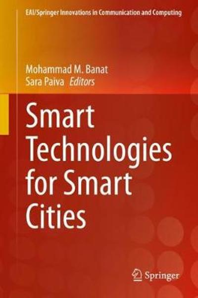 Smart Technologies for Smart Cities - Mohammad M. Banat