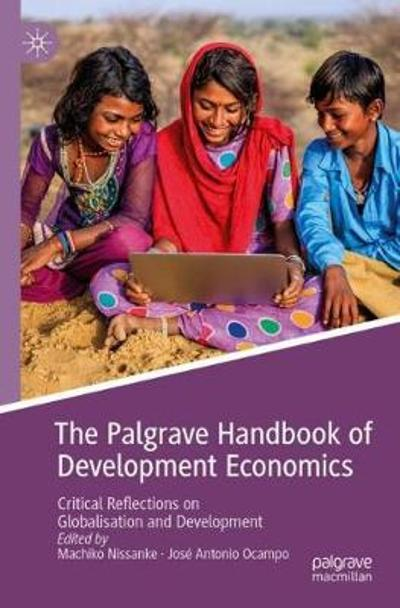 The Palgrave Handbook of Development Economics - Machiko Nissanke
