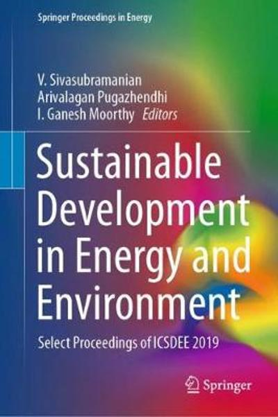 Sustainable Development in Energy and Environment - V. Sivasubramanian