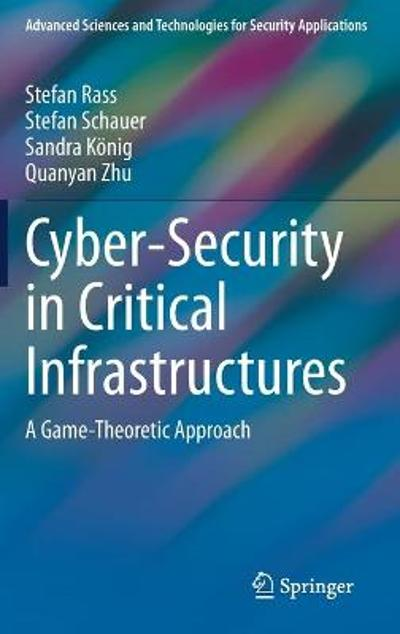 Cyber-Security in Critical Infrastructures - Stefan Rass