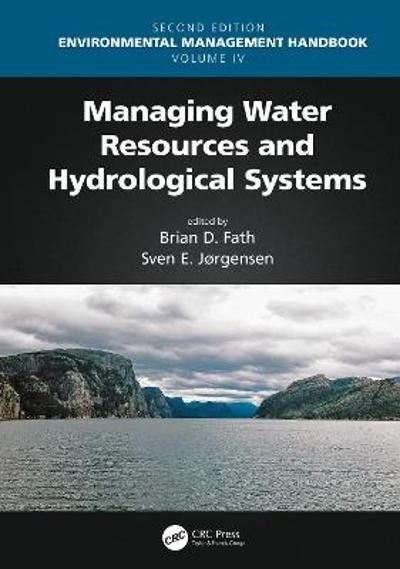 Managing Water Resources and Hydrological Systems - Brian D. Fath