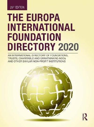 The Europa International Foundation Directory 2020 - Europa Publications
