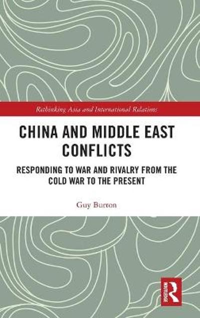 China and Middle East Conflicts - Guy Burton