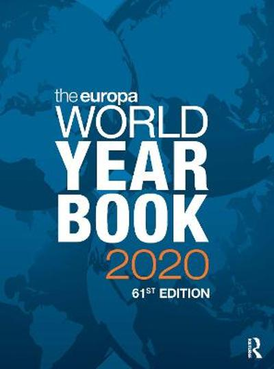 The Europa World Year Book 2020 - Europa Publications