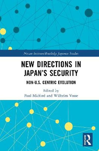 New Directions in Japan's Security - Paul Midford
