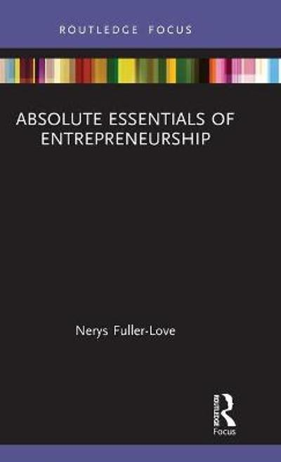 Absolute Essentials of Entrepreneurship - Nerys Fuller-Love