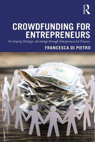 Crowdfunding for Entrepreneurs - Francesca Di Pietro