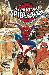 Amazing Spider-man: Full Circle - Nick Spencer Jonathan Hickman Al Ewing