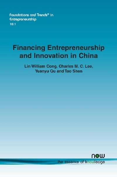 Financing Entrepreneurship and Innovation in China - Lin William Cong