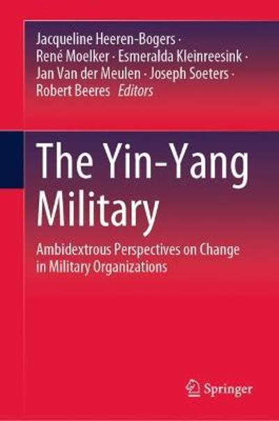 The Yin-Yang Military - Jacqueline Heeren-Bogers