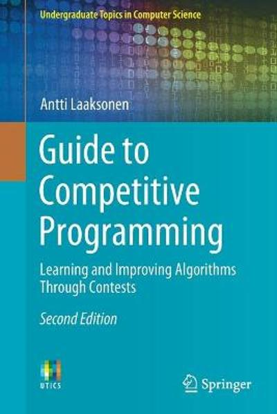 Guide to Competitive Programming - Antti Laaksonen