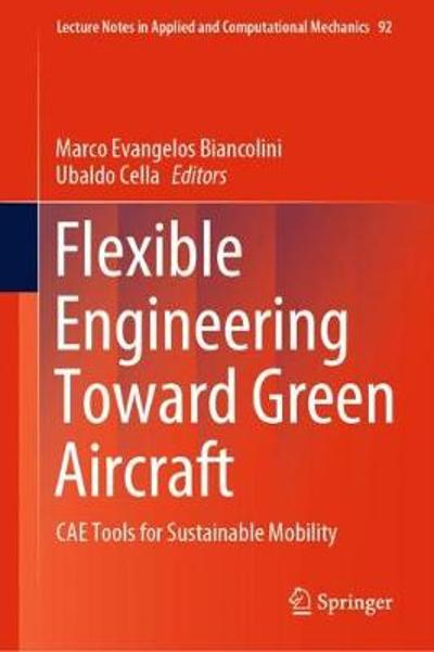 Flexible Engineering Toward Green Aircraft - Marco Evangelos Biancolini