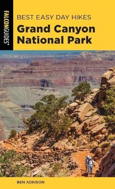 Best Easy Day Hikes Grand Canyon National Park - Ben Adkison