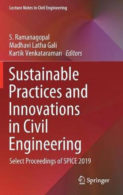Sustainable Practices and Innovations in Civil Engineering - S. Ramanagopal
