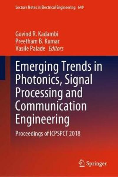 Emerging Trends in Photonics, Signal Processing and Communication Engineering - Govind R. Kadambi