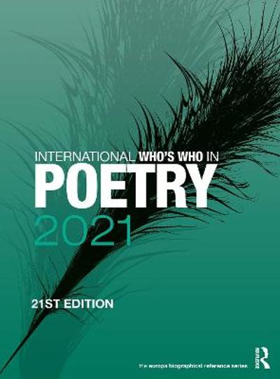 International Who's Who in Poetry 2021 - Europa Publications