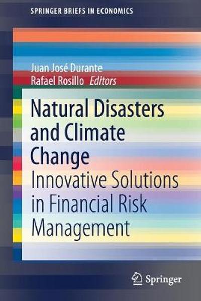 Natural Disasters and Climate Change - Juan Jose Durante