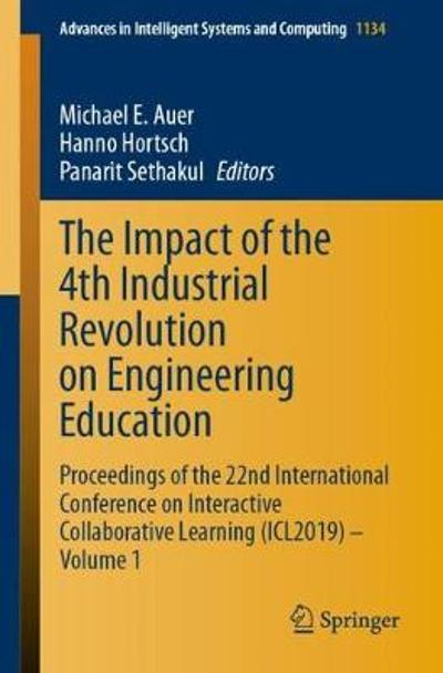 The Impact of the 4th Industrial Revolution on Engineering Education - Michael E. Auer
