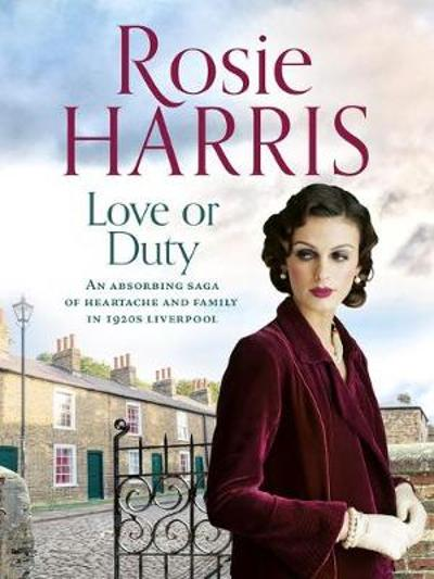 Love or Duty - Rosie Harris