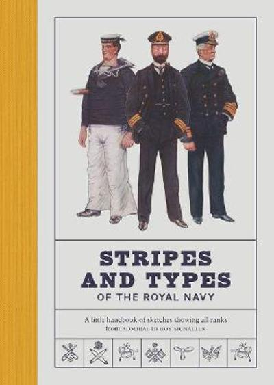 Stripes and Types of the Royal Navy - Robert Blyth