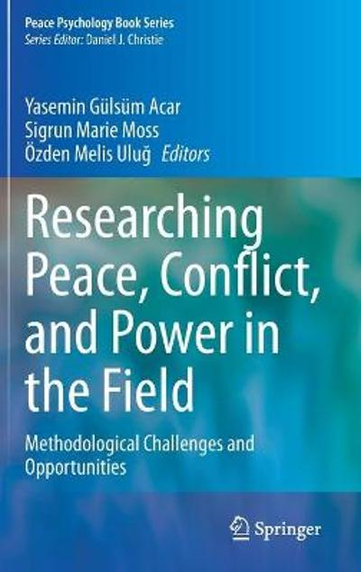 Researching Peace, Conflict, and Power in the Field - Yasemin Gulsum Acar