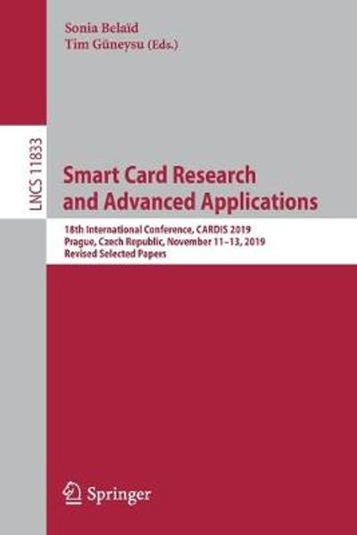 Smart Card Research and Advanced Applications - Sonia Belaid