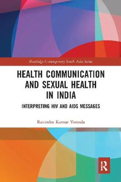 Health Communication and Sexual Health in India - Ravindra Kumar Vemula