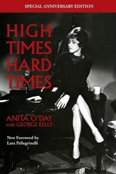 High Times Hard Times - Anita O'Day