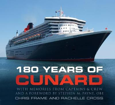 180 Years of Cunard - Chris Frame