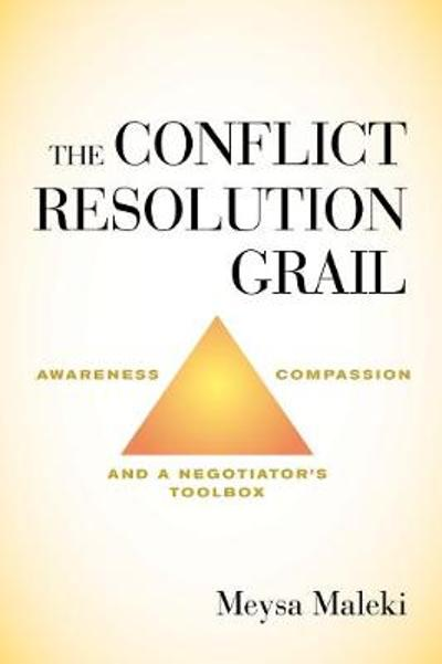 Conflict Resolution Grail - Meysa Maleki