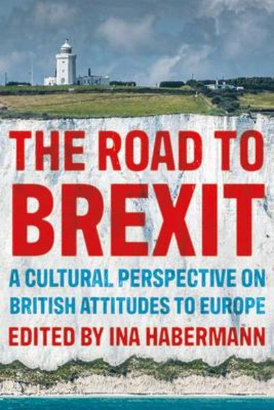 The Road to Brexit - Ina Habermann