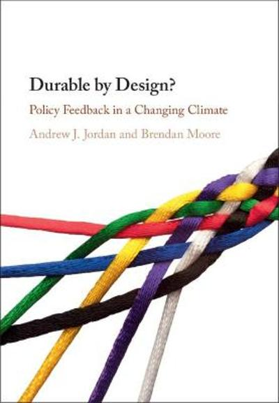 Durable by Design? - Andrew J. Jordan