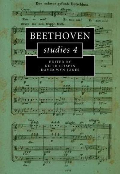 Beethoven Studies 4 - Keith Chapin