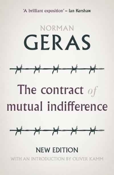 The Contract of Mutual Indifference - Norman Geras