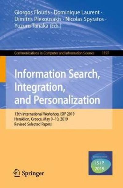Information Search, Integration, and Personalization - Giorgos Flouris