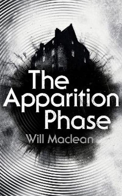 The Apparition Phase - Will Maclean