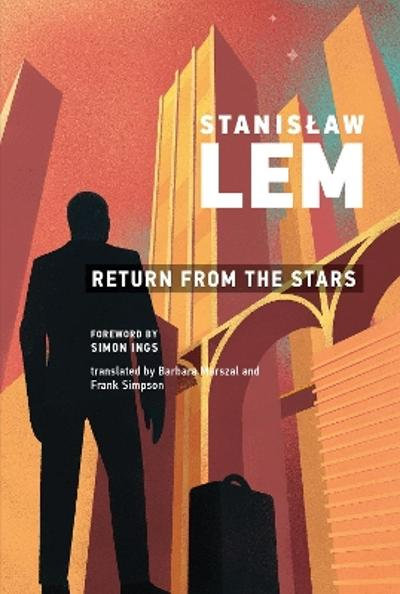 Return from the Stars - Stanislaw Lem
