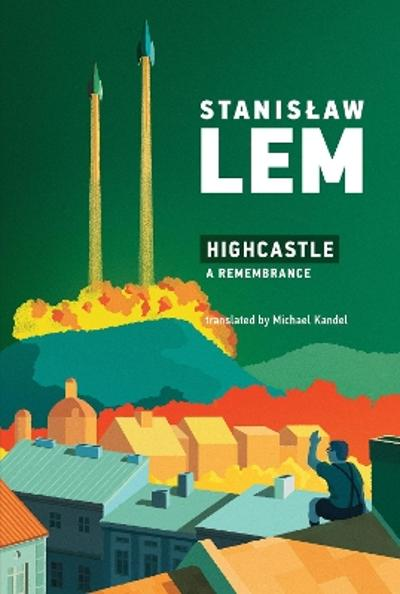 Highcastle - Stanislaw Lem