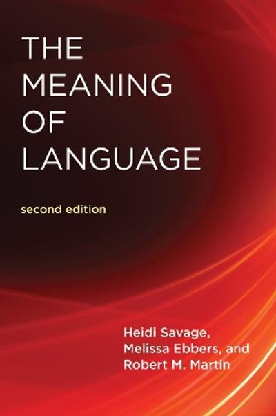 The Meaning Of Language - Heidi Savage
