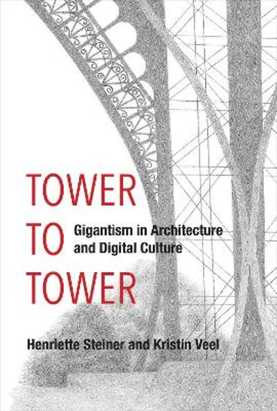 A Tower to Tower - Henriette Steiner