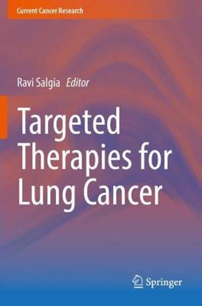 Targeted Therapies for Lung Cancer - Ravi Salgia