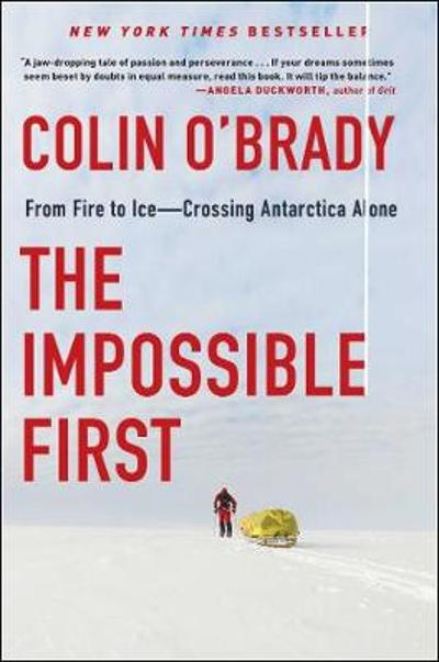The Impossible First - Colin O'Brady