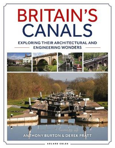 Britain's Canals - Anthony Burton