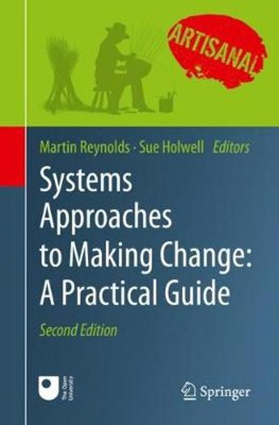 Systems Approaches to Making Change: A Practical Guide - Martin Reynolds