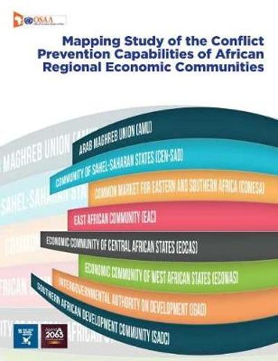 Assessment of the conflict prevention capabilities of African regional economic communities - United Nations Office for Outer Space Affairs