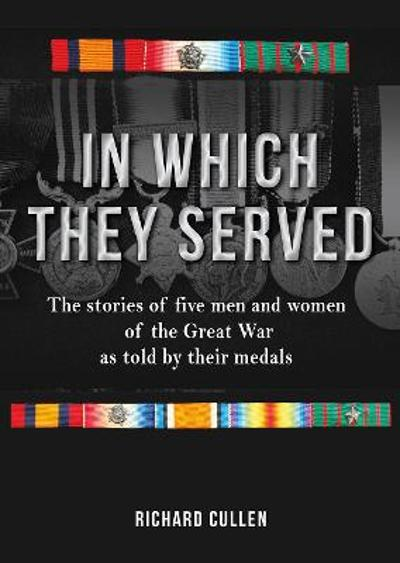 In Which They Served - Richard Cullen